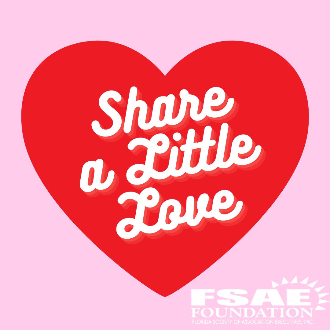 Share a Little Love – FSAE Foundation Fundraiser